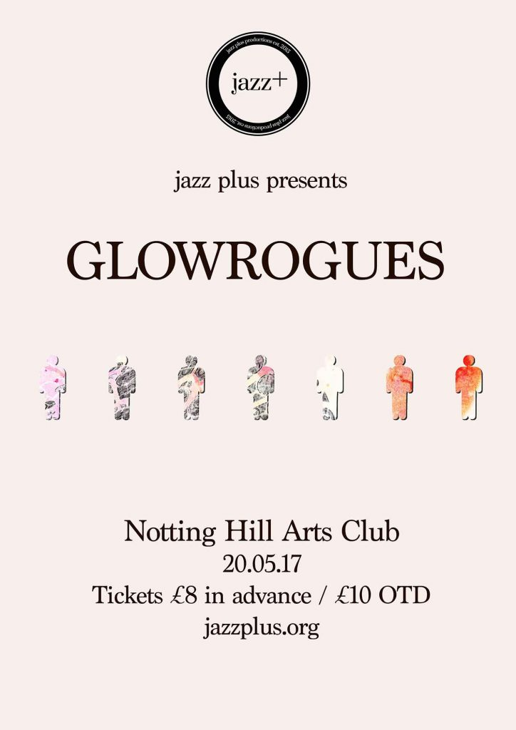 Glowrogues : jazz plus presents