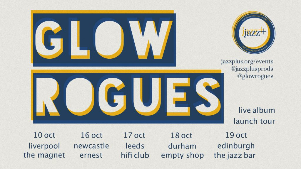 GLOWROGUES tour